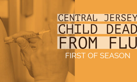 CENTRAL JERSEY: CHILD DEAD FROM FLU