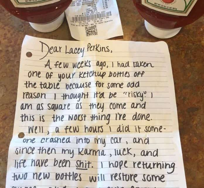 LACEY: Customer's Guilt 'Ketchup's' To Them