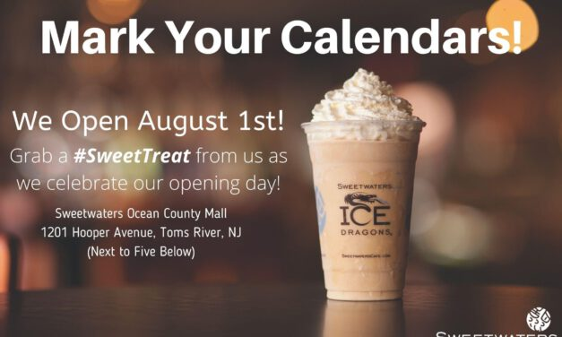 TOMS RIVER: Sweetwaters Coffee & Tea Opens August 1 @ Mall!
